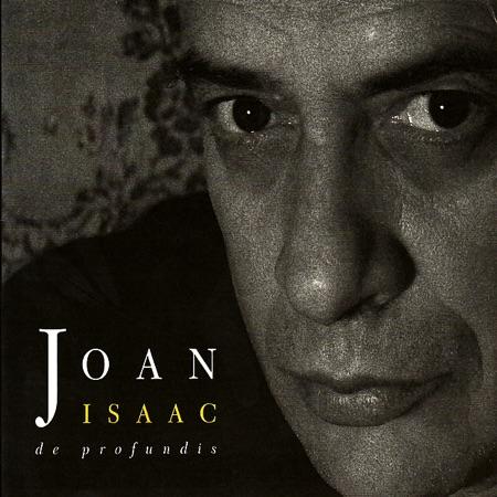 De profundis (Joan Isaac) [2006]