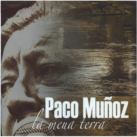 La meua terra (Paco Muñoz)