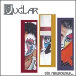 Sin máscaras (El juglar) [2004]