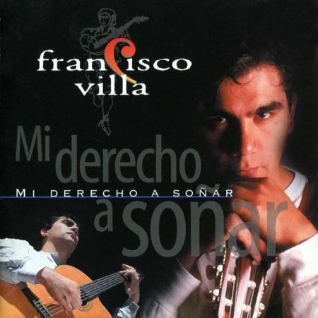 Mi derecho a soñar (Francisco Villa) [2000]