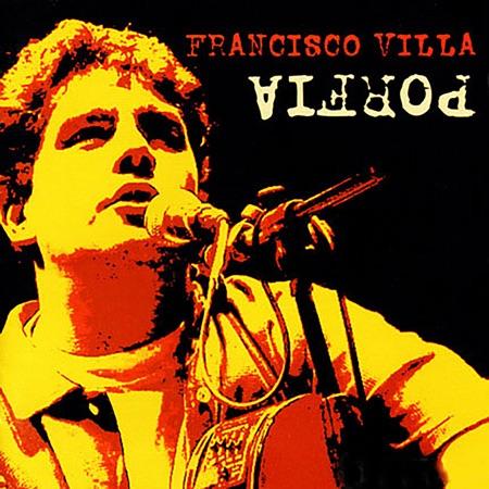 Porfía (Francisco Villa) [2002]