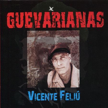 Guevarianas (Vicente Feliú) [1997]