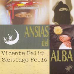 Ansias del alba (Vicente Feliú + Santiago Feliú) [1997]