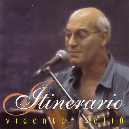 Itinerario (Vicente Feliú) [1998]