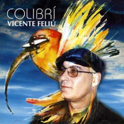 El colibrí (Vicente Feliú)