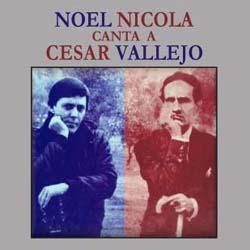 Noel Nicola canta a César Vallejo (Noel Nicola) [1986]