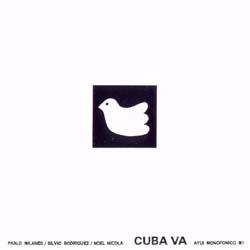 Cuba va (Pablo Milanés – Silvio Rodríguez – Noel Nicola)