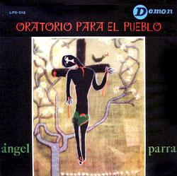Oratorio para el pueblo (Ángel Parra)