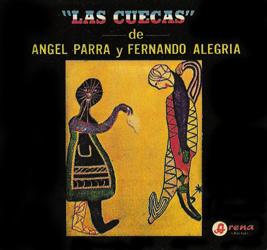 Las cuecas de Ángel Parra y Fernando Alegría (Ángel Parra + Fernando Alegría) [1967]