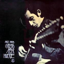 Canciones de amor y muerte (Ángel Parra) [1969]