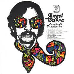 Canciones funcionales/Ángel Parra interpreta a Atahualpa Yupanqui (Ángel Parra) [1969]