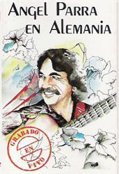 Ángel Parra en Alemania (Ángel Parra) [1988]