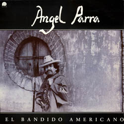 El bandido americano viene a bailar (Ángel Parra) [1988]