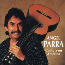 Canto a mi América (Ángel Parra)