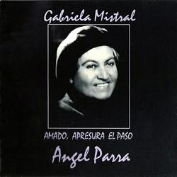Amado, apresura el paso (Ángel Parra) [1995]
