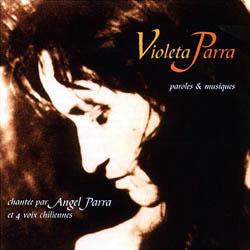Violeta Parra, texto y música (Ángel Parra + 4 Voces Chilenas) [1997]