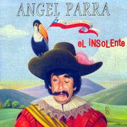 El insolente (Ángel Parra) [1998]