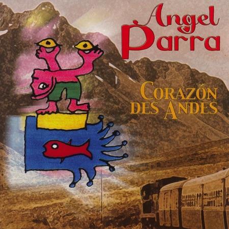Corazón des Andes (Ángel Parra) [2001]