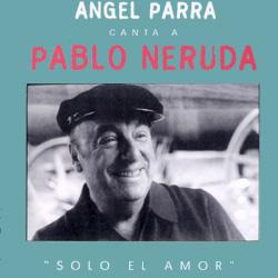 Sólo el amor (Ángel Parra) [2004]