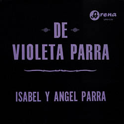 De Violeta Parra (Isabel y Ángel Parra) [1967]