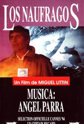 Los náufragos (Ángel Parra + Miguel Littín)