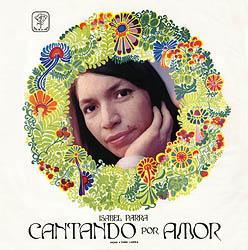 Cantando por amor (Isabel Parra)