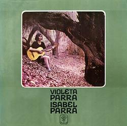 Isabel Parra canta recopilaciones y cantos inéditos de Violeta Parra (Isabel Parra) [1970]