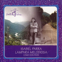 Lámpara melodiosa (Como dos ríos) (Isabel Parra) [1994]