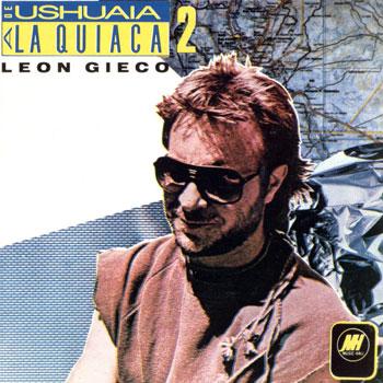 De Ushuaia a La Quiaca 2 (León Gieco) [1985]