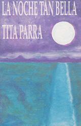 La noche tan bella (Tita Parra)