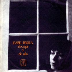 De aquí y de allá (Isabel Parra) [1971]