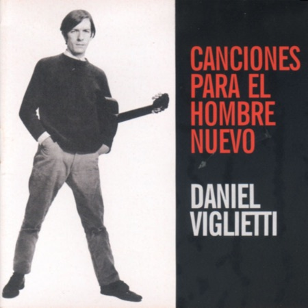 Canciones para el hombre nuevo (Daniel Viglietti)