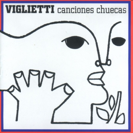 Canciones chuecas (Daniel Viglietti) [1971]