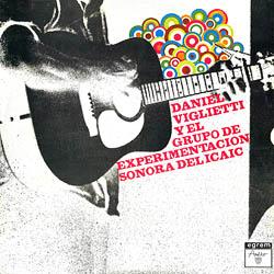 Daniel Viglietti y el Grupo de Experimentación Sonora del ICAIC (Daniel Viglietti + GESI) [1973]