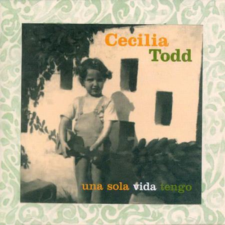 Una sola vida tengo (Cecilia Todd)