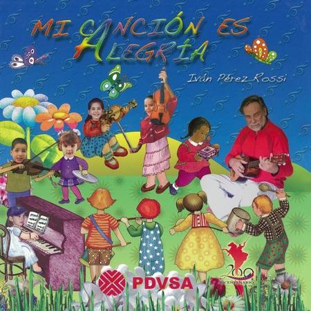 Mi canción es alegría (Iván Pérez Rossi) [1992]