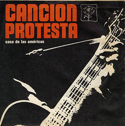 Canción protesta. Casa de las Américas (EP) (Obra colectiva) [1968]
