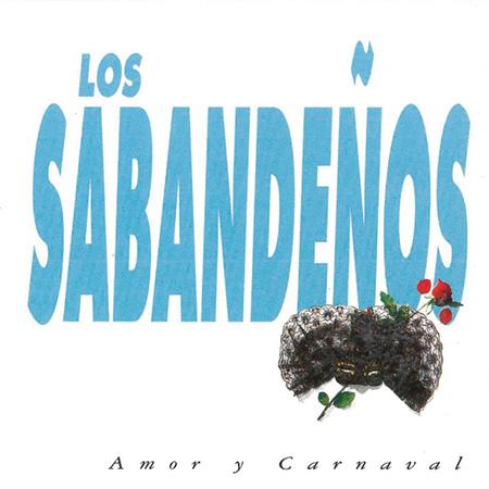 Amor y Carnaval (Los Sabandeños) [1992]
