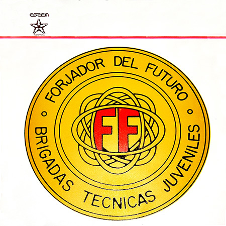Forjadores del futuro - Brigadas Técnicas Juveniles (Obra colectiva) [1975]