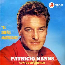 El sueño americano (Patricio Manns + Voces Andinas)