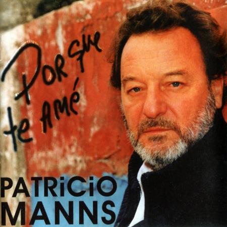 Porque te amé (Patricio Manns) [1998]