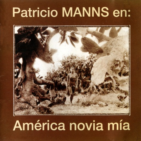 América novia mía (Patricio Manns)