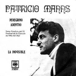 Peregrino adentro/La imposible (Patricio Manns) [1970]