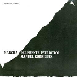 Marcha del Frente Patriótico Manuel Rodríguez/Can-can del piojo (Patricio Manns)