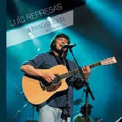 A história toda (Luis Represas) [2006]