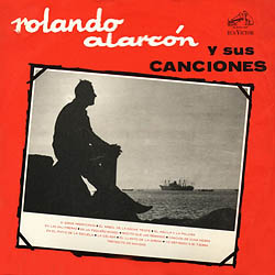 Rolando Alarcón y sus canciones (Rolando Alarcón) [1965]