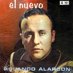 El nuevo Rolando Alarcón (Rolando Alarcón) [1967]