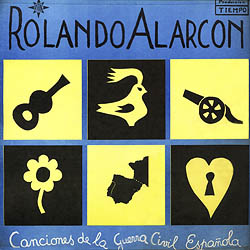 Canciones de la guerra civil española (Rolando Alarcón) [1968]