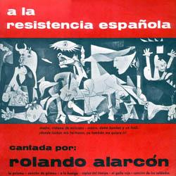 A la resistencia española (Rolando Alarcón) [1969]