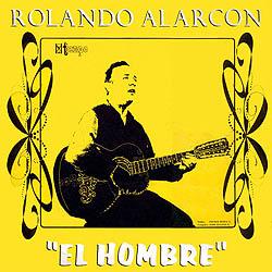 El hombre (Rolando Alarc�n)